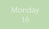 16 Monday