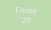 20 Friday